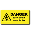 Danger Back of this panel is live Label