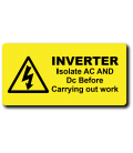 Danger INVERTER Isolate AC & DC Label