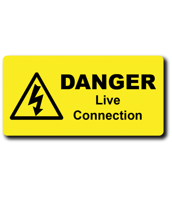 Danger Live Connection Label