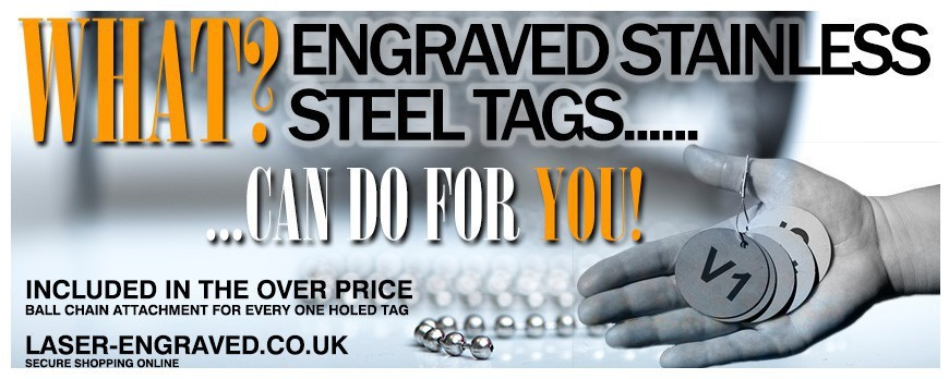 STAINLESS STEEL TAGS AND WHAT THEY CAN DO!